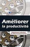 Améliorer la productivité - Déploiement industriel du tolérancement inertiel.