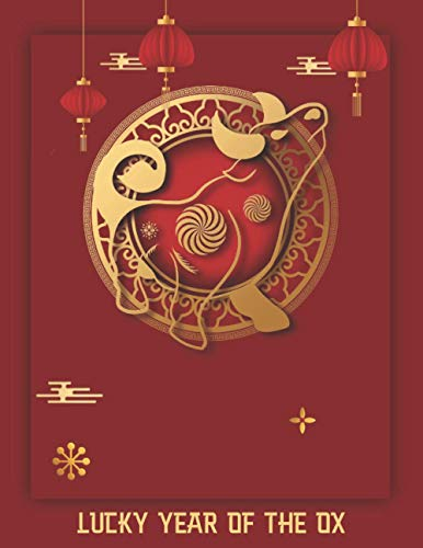 Lucky Year Of The Ox: Chinese New Year - Vietnamese Zodiac Happy Lucky Gift - Asian Lunar Calendar Astrology Sign - Best Creative Notebook Journal - Red & Gold Elements Cover 8.5