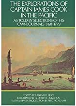 The Explorations of Captain James Cook in the Pacific: as Told by Selections of His Own Journals 1768-1779 (Paperback) - Common