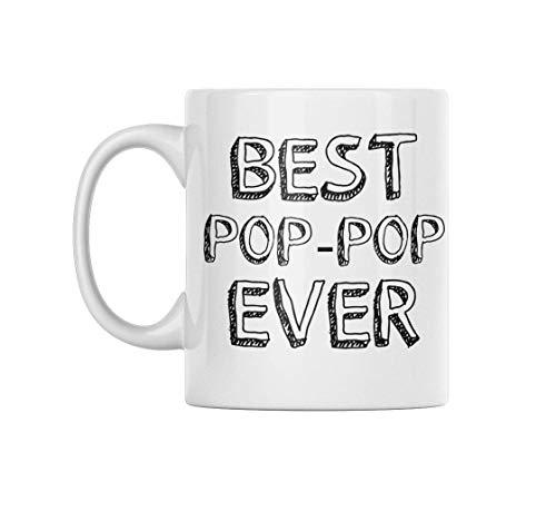 Funny Coffee Mug - Best Pop Pop Ever - The Perfect Grandpa Mug for any Grandpa Coffee Mug Collection
