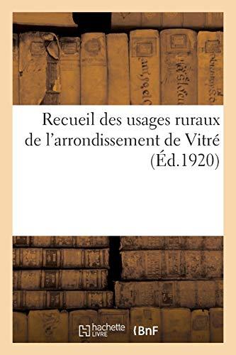 Recueil des usages ruraux de l'arrondissement de Vitré