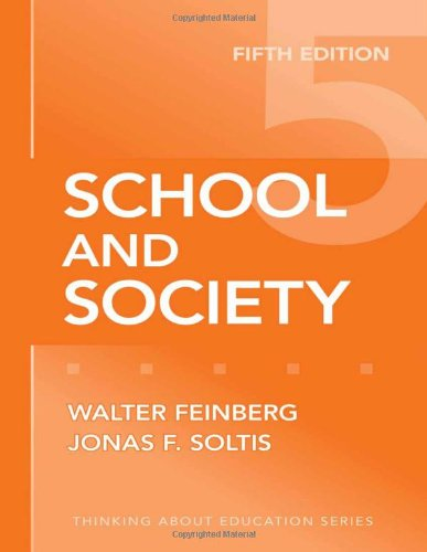 School and Society (Thinking About Education Series)