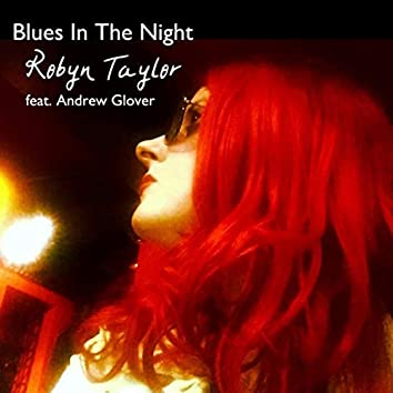 Blues in the Night (Feat. Andrew Glover)