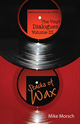 The Vinyl Dialogues Volume III: Stacks of Wax (English Edition)
