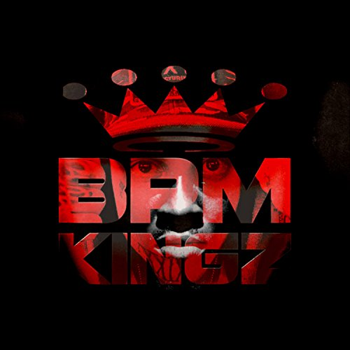 BPM Kingz (Rap Instrumental) [Explicit]