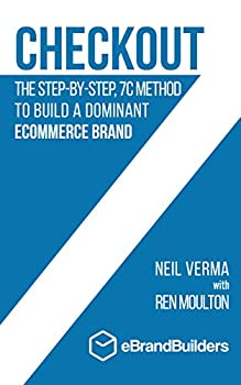 Checkout  The Step-by-Step 7C Method to Build a Dominant Ecommerce Brand