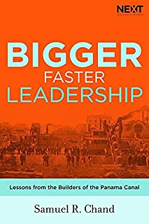 Bigger, Faster Leadership: Lessons from the Builders of the Panama Canal (0718096460) | Amazon price tracker / tracking, Amazon price history charts, Amazon price watches, Amazon price drop alerts