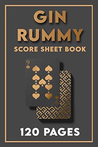 Gin Rummy Score Pads 120 Score Sheets: Premium Score Book For Gin Rummy Game   Game Record and score keeper Book For Gin Rummy Lover And Players   120 pages 6x9in  