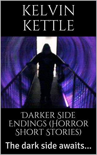 Book: Darkerside Endings by Kelvin Kettle