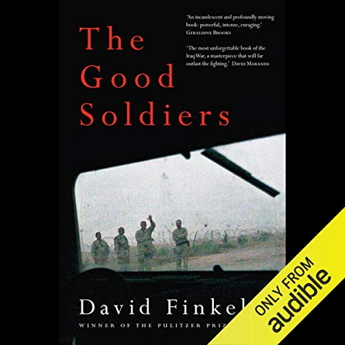 The Good Soldiers Audiobook By David Finkel cover art