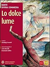 Scaricare Libri Lo dolce lume. Con espansione online PDF