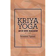 Kriya Yoga: Art of Super-Realization: (1930 - Original Version)