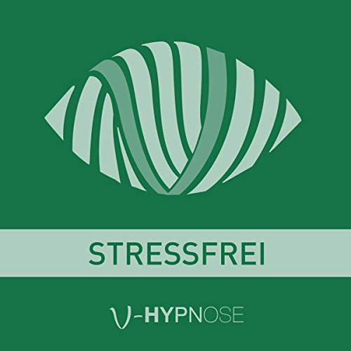 """Hypnose-Hörbuch """"Stressfrei"""" Titelbild"""