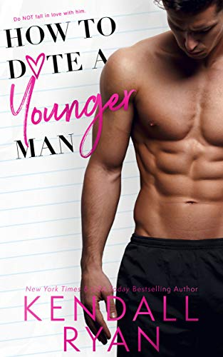 How to Date a Younger Man by [Kendall Ryan]