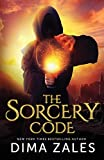 The Sorcery Code: A Fantasy Novel of Magic, Romance, Danger, and Intrigue: Volume 1