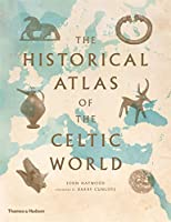 The Historical Atlas of the Celtic World