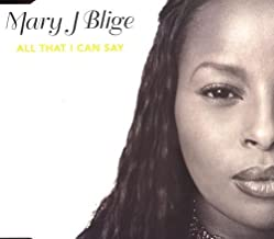 All That I Can Say by Blige, Mary J. (2013-09-03)