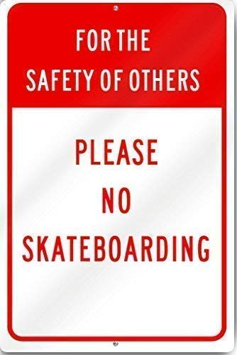 DKISEE Home Decoration for The Safety of Others No Skateboarding Sign Metal Sign Warning Saftey Sign Pre - Drilled for Easy Mounting Metal Sign Wall Tin Sign for Home Decor 8x12 inch