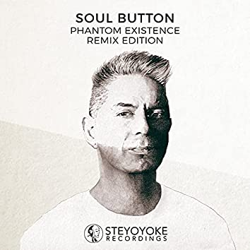 Phantom Existence: Remix Edition