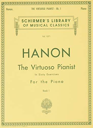 Virtuoso Pianist in 60 Exercises - Book 1: Schirmer Library of Classics Volume 1071 Piano Technique (Schirmer's Library of Musical Classics)