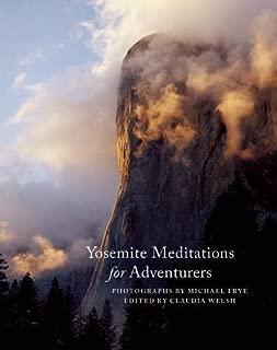 Yosemite Meditations for Adventurers
