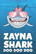 Zayna - Shark Doo Doo Doo: Blank Ruled Personalized & Customized Name Shark Notebook Journal for Girls & Women. Funny Sharks Desk Accessories Item for ... Birthday & Christmas Gift for Women.