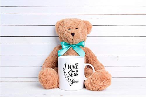 Product Image 7: I Will Stab You – Funny Nurse Week + Day Gag Gift Ideas For Coffee Mugs For Nurses – Nursing Graduation Mug Gift and Presents – Nursing Mugs For Nurses Birthday and Cute Coffee Cups For Nursing Gifts!