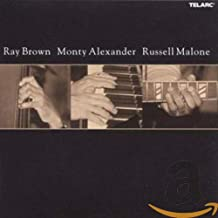 Ray Brown / Monty Alexander / Russell Malone
