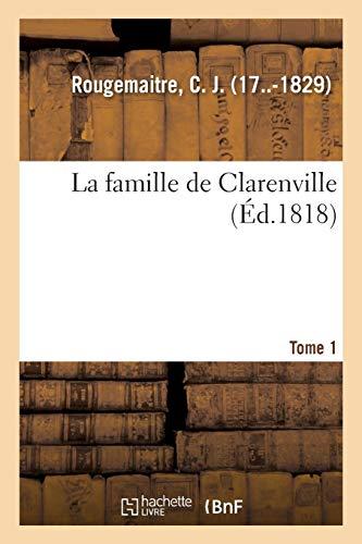 La Famille de Clarenville. Tome 1 (Littérature)