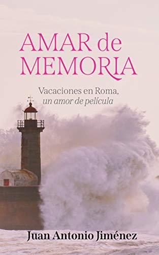 Amar de memoria de Juan Antonio Jiménez