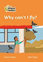 Level 4 – Why can't I fly? (Collins Peapod Readers)