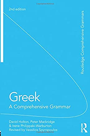 Greek: A Comprehensive Grammar of the Modern Language [Lingua inglese]