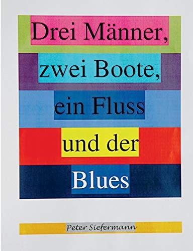 Drei Männer, zwei Boote, ein Fluss und der Blues