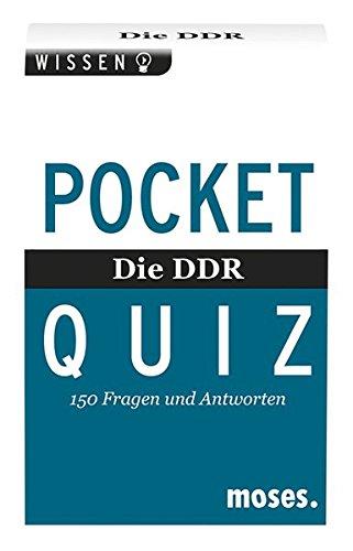 Die DDR. Pocket Quiz: Der ultimative DDR-Wissens-Check! 150 Fragen und Antworten