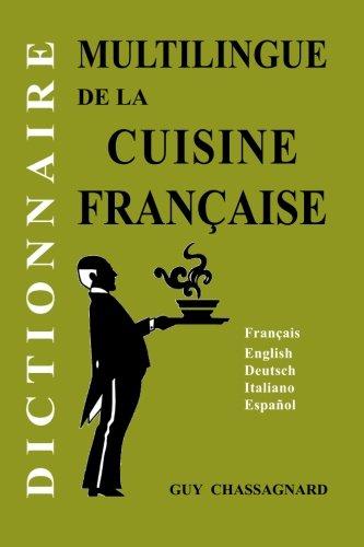 Dictionnaire multilingue de la Cuisine francaise