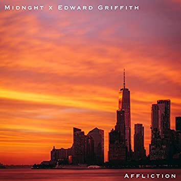 Affliction (feat. Edward Griffith)