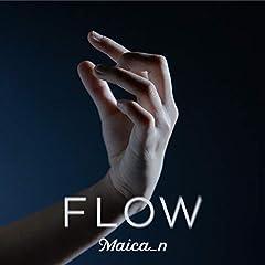 Maica_n「Flow」のジャケット画像