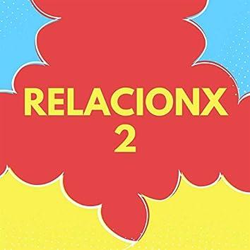Relacionx 2