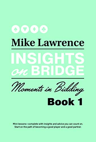 Insights on Bridge: Moments in Bidding