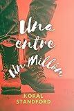 UNA ENTRE UN MILLÓN - CROSSBOOTS #RYAN: Romance contemporáneo y juvenil