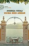 Vivida mon amour (Einaudi. Stile libero big)