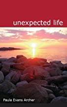 Unexpected Life (Expect Miracles Book 1)