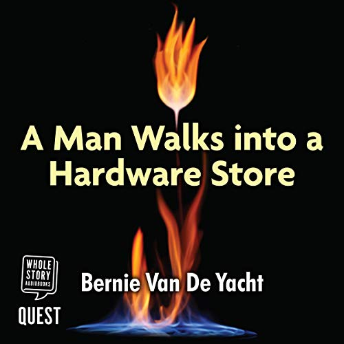 A Man Walks into a Hardware Store audiobook cover art