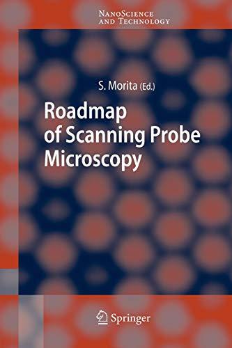 Roadmap of Scanning Probe Microscopy (NanoScience and Technology)