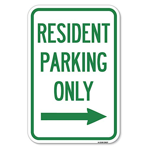 """Reserved Parking Sign Resident Parking Only (with Right Arrow)   12"""" X 18"""" Heavy-Gauge Aluminum Rust Proof Parking Sign   Protect Your Business & Municipality   Made in The USA"""