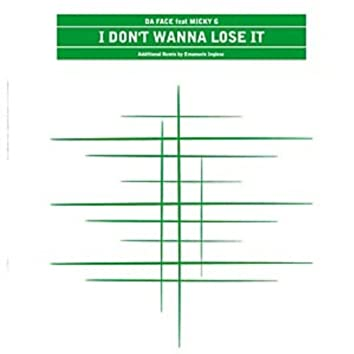 I Don't Wanna Lose IT