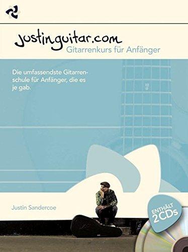Justinguitar Gitarrenkurs für Anfänger: Die umfassendste Gitarrenschule für Anfänger, die es je gab by Justin Sandercoe (2014-10-07)