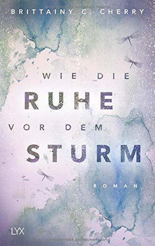 Buchseite und Rezensionen zu 'Wie die Ruhe vor dem Sturm (Chances-Reihe, Band 1)' von Brittainy C. Cherry