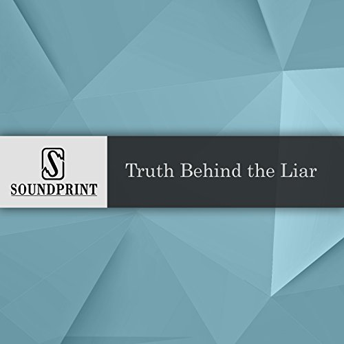 Truth Behind the Liar audiobook cover art