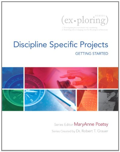 Getting Started With Discipline Specific Projects: Using Microsoft Office 2013 (Exploring)